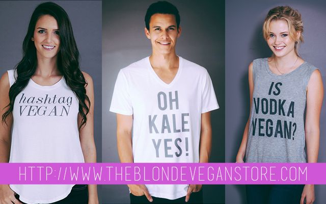25ee4696 Vegan Clothing · Brand You · Vodka · Whether she is The Blonde Vegan or The  Blonde Veggie, you still gotta give Jordan