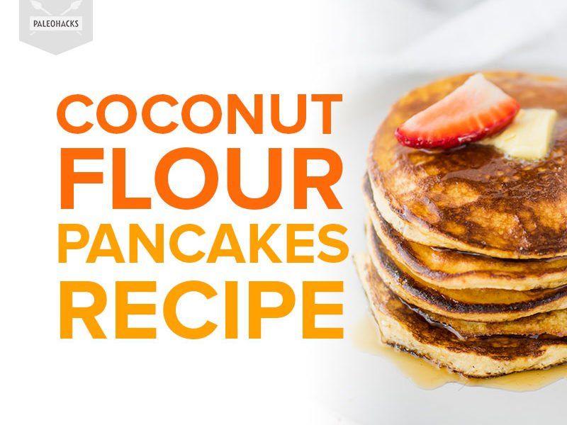 Coconut Flour Pancakes Recipe In 2020 Coconut Flour Pancakes
