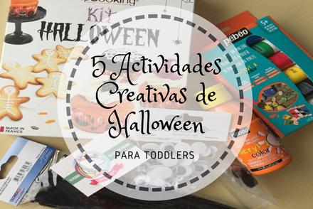 5 Actividades Creativas de Halloween para Toddlers