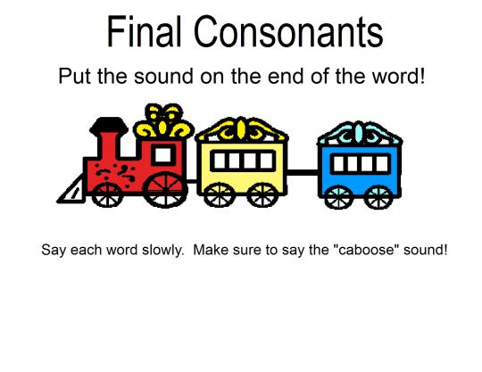 visual cue: final consonant train | Speech/ Language
