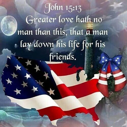 John 15 13 Memorial Day Quotes Memorial Day Happy Memorial Day