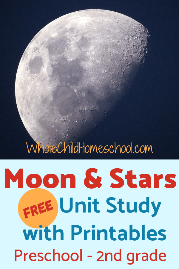 Photo of Moon & Stars Unit Study for Primary Learners with Free Printables