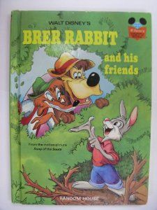Walt Disney S Brer Rabbit And His Friends Disney S Wonderful World Of Reading No 13 Disney Book Club Disney Books Picture Song