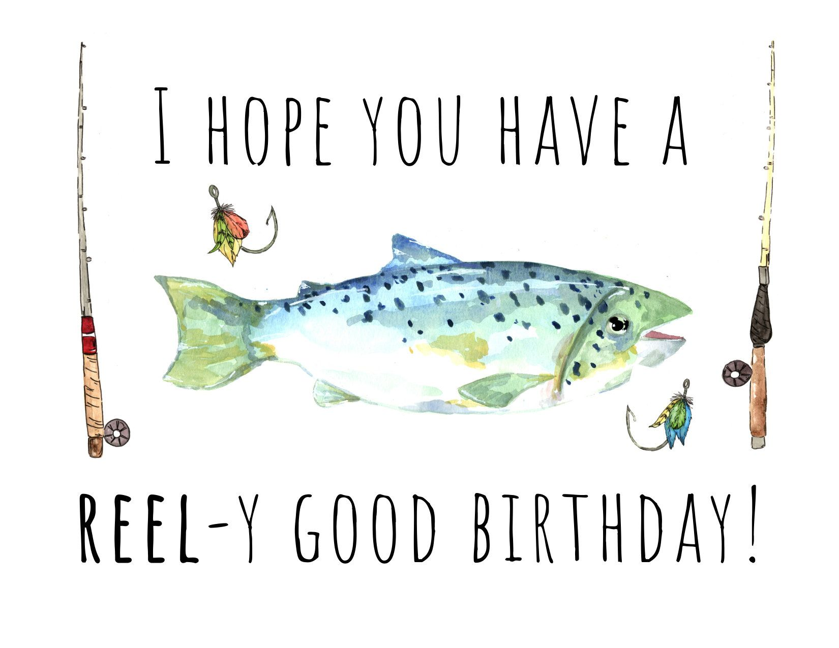 Watercolor Painted Fishing Birthday Card Hope You Have A Reel Y Good Birthday Card For Dad Gra Dad Birthday Card Fishing Birthday Cards Cool Birthday Cards