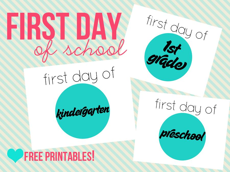 First Day of School Free Printables