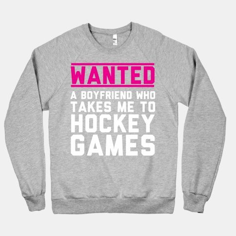 Wanted: A Boyfriend Who Takes Me To Hockey Games #sports #hockey