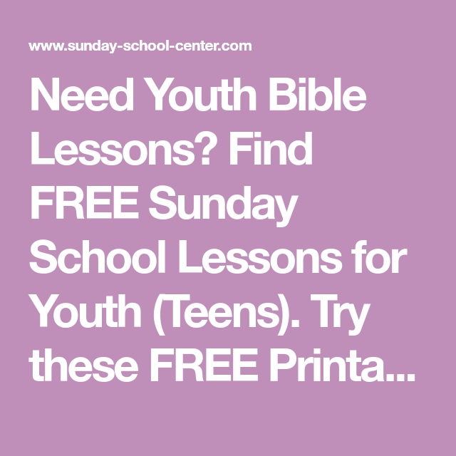 graphic relating to Free Printable Sunday School Lessons for Youth named Want Youth Bible Courses? Discover Free of charge Sunday College Courses