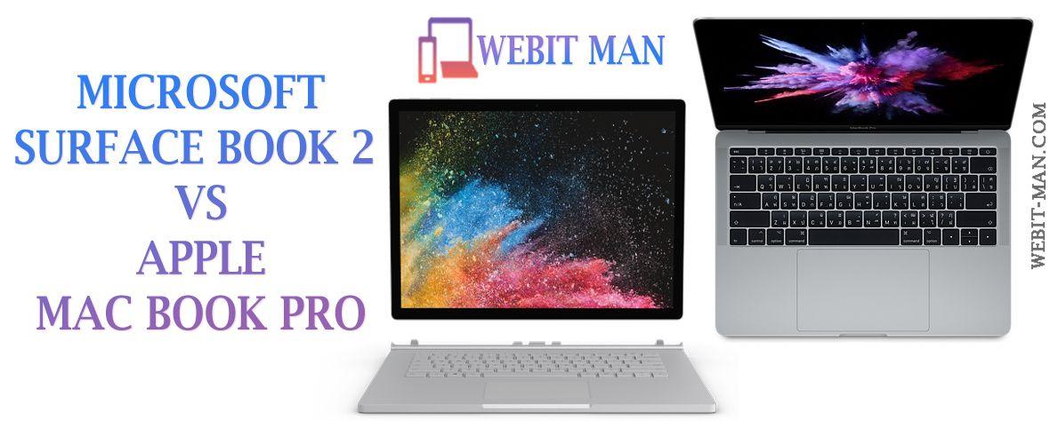 Surface Book 2 Vs Mac Book Pro Webit Man Microsoft Surface Book Cool Books Books