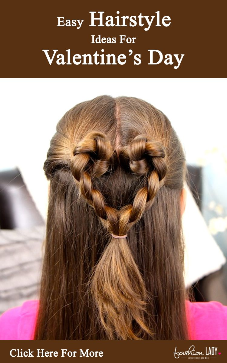 easy hairstyle ideas for valentineus day to set his heart