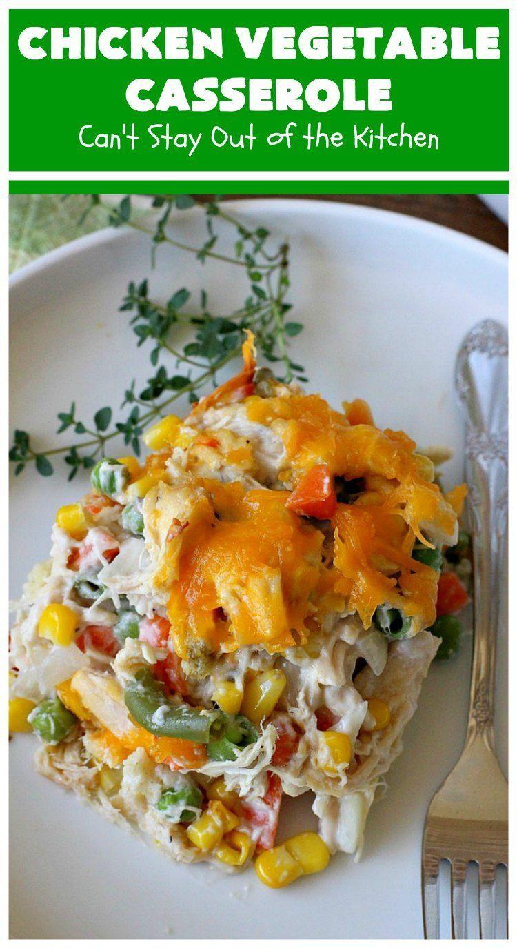 Chicken Vegetable Casserole Recipe Chicken And Vegetable Casserole Vegetable Casserole Recipes Vegetable Casserole