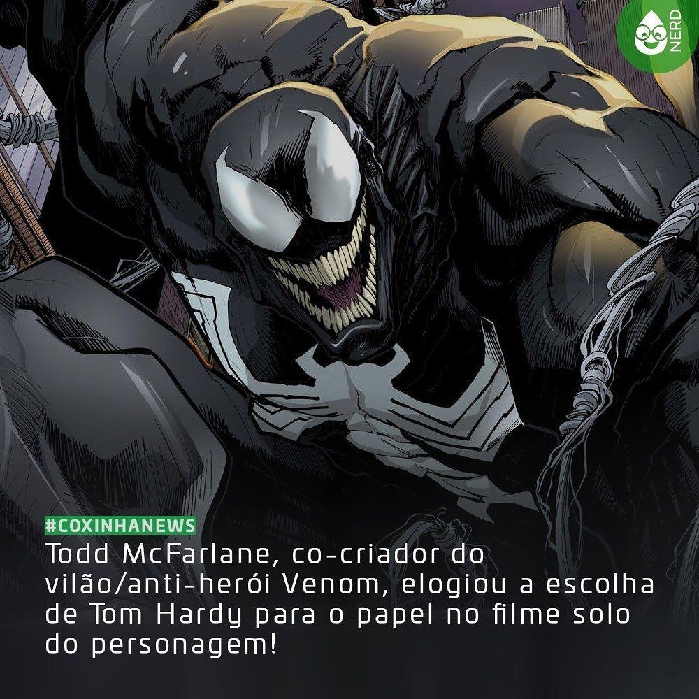 """#CoxinhaNews McFarlane falou em uma entrevista que """"Será interessante. Vi alguns de seus filmes em que ele consegue trazer raiva e uma grande personalidade . Acredito que Tom Hardy será bom independente da aparência de Venom. Todos sabemos que Tom atuará. Ele fará um bom trabalho. Agora como será a aparência de Venom? É um filme para com classificação para maiores mas o quanto ele é para maiores? Para mim essa é a questão. Eles farão um pouco para maiores? Venom é um monstro para mim. Eles o…"""