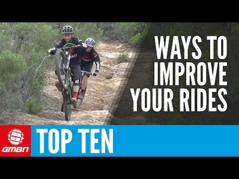Video Top 10 Ways To Improve A Mountain Bike Ride Singletracks