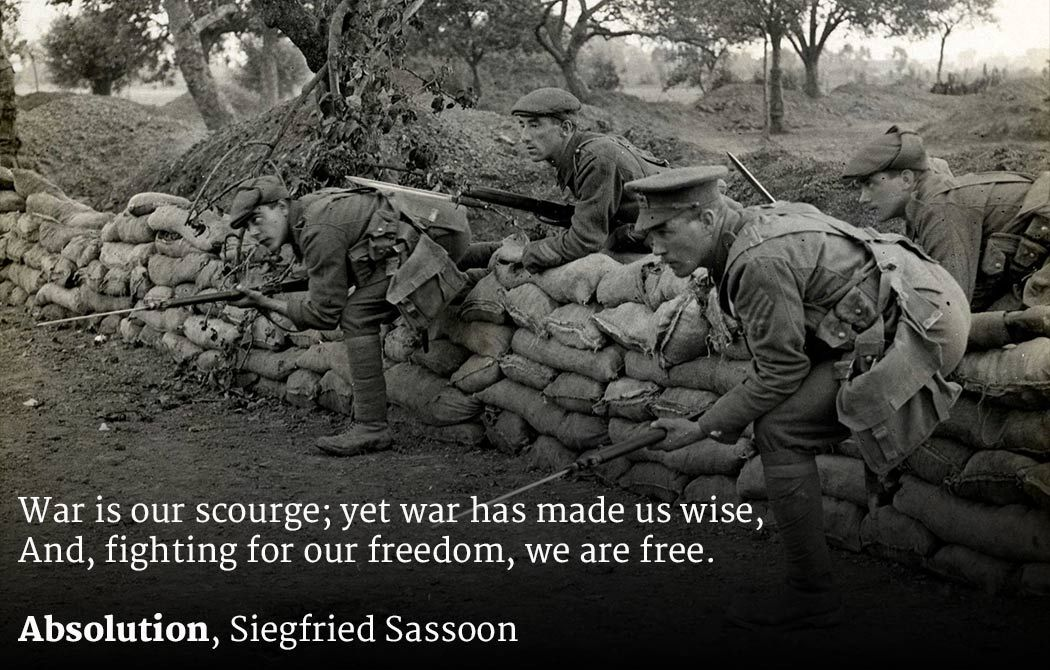 Quote From Absolution By Sigfried Sassoon To Live By World War