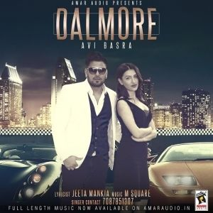 Download Dalmore Avi Basra Song 48 Kbps 1 21 Mb 64 Kbps 1 25 Mb 128 Kbps 2 52 Mb 320 Kbps 6 29 Mb Download Video For Dalmore Lyrics Songs Movie Posters