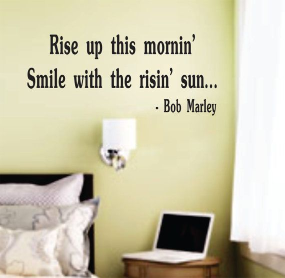 Rise Up This Mornin Bob Marley Quote Wall Decal Sticker Decor Vinyl ...