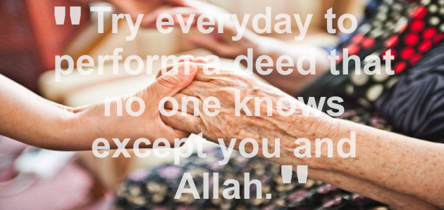 Photo of Words of Wisdom #4: Perform A Deed That No One Knows… via www.theislamiclig……