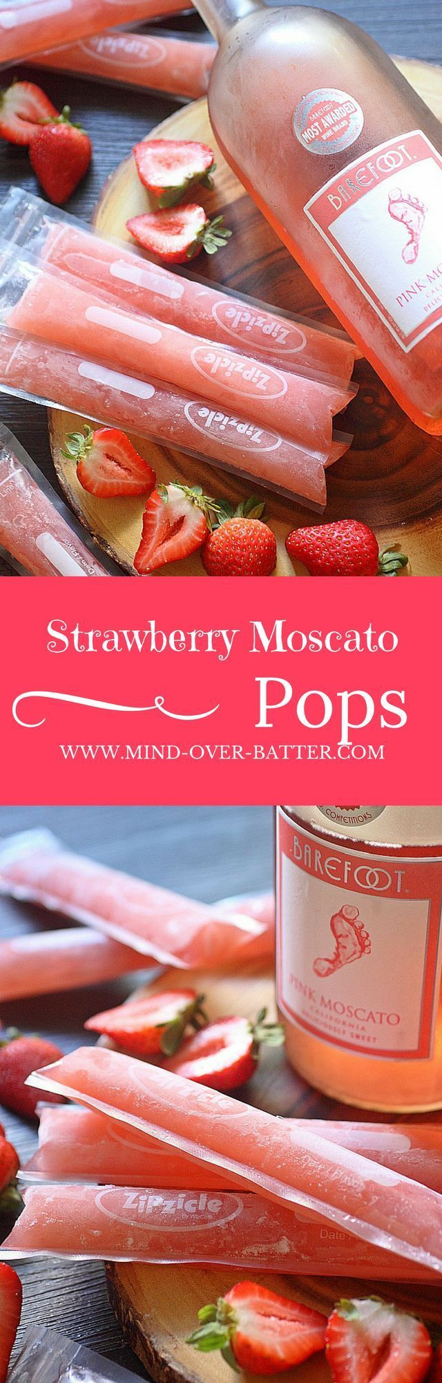 Strawberry Moscato Ice Pops Mind Over Batter Recipe Food Recipes Yummy Drinks