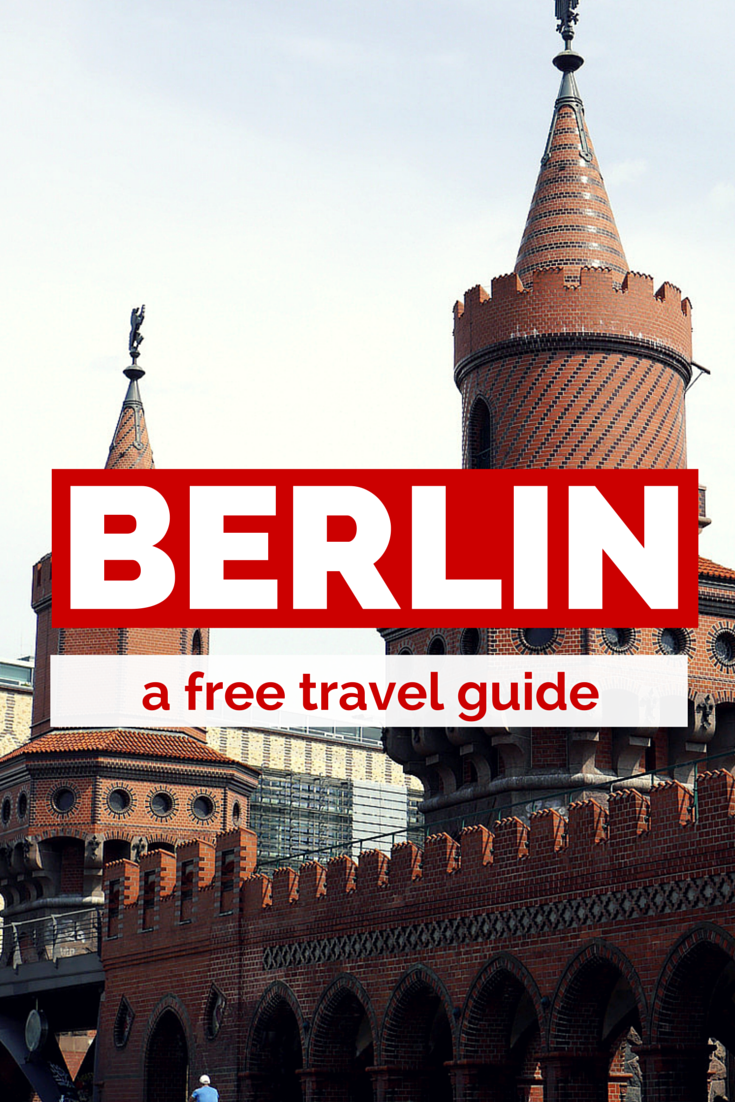 Berlin On A Budget Our Slow Travel Guide Slow Vegan Travel Blog Berlin Travel Travel Guide Berlin