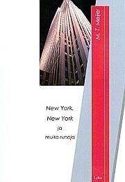 lataa / download NEW YORK, NEW YORK JA MUITA RUNOJA epub mobi fb2 pdf – E-kirjasto