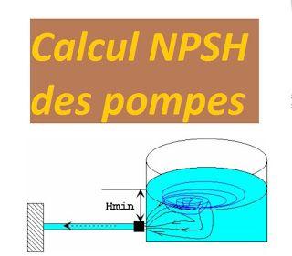 Comment Calculer Le Npsh Pour Les Pompes Calcul Pompe Pompe Hydraulique