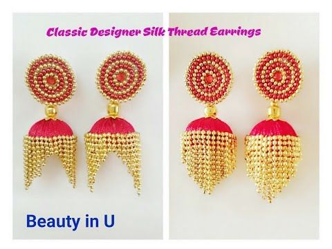 8bea6f978 DIY Silk Thread Earrings Tutorials | BeautyinU by Divya Overall Collection  | Silk Thread jewelry - YouTube