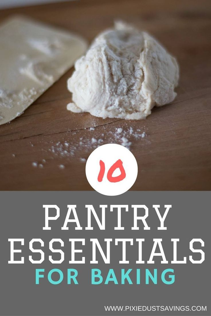 Pantry Essentials For Baking With Images Baking Essentials