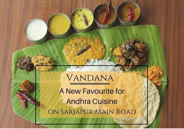 Vandana A New Favourite For Andhra Cuisine Add No 2217 62 2c 1st Floor Pnr Prime Above Bank Of Baroda Near Wipro Sarjapur Cuisine Food Cafe Restaurant