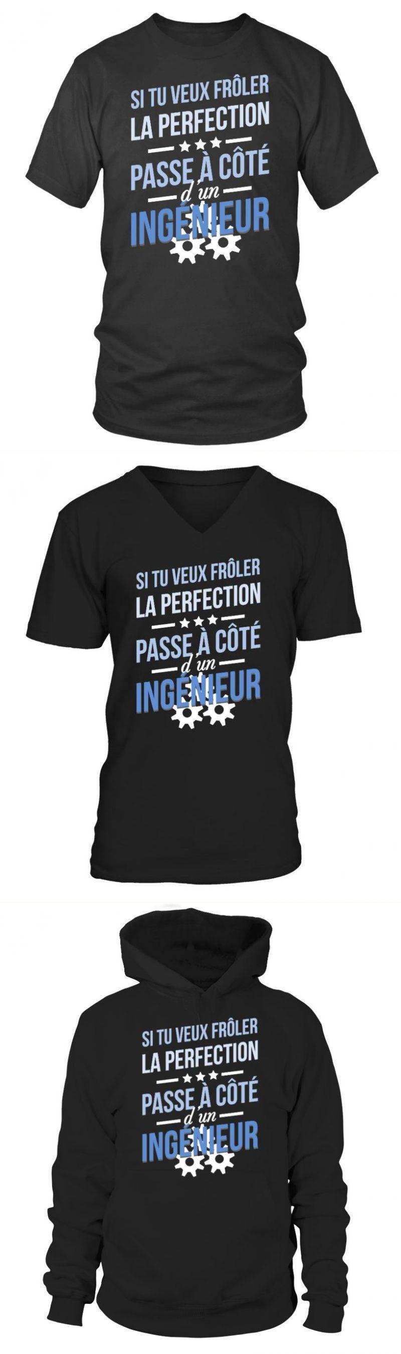 Engineer tshirt ingenieur frôler la perfection