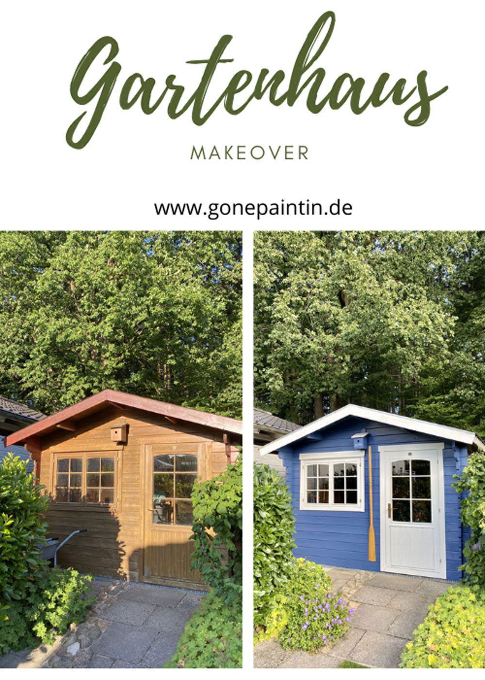 Noch Schnell Das Gartenhaus Streichen Es Ist Einfacher Als Du Denkst In 2021 Gartenhaus Haus Garten