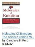 A book on Molecules of Emotion by Candace Pert.