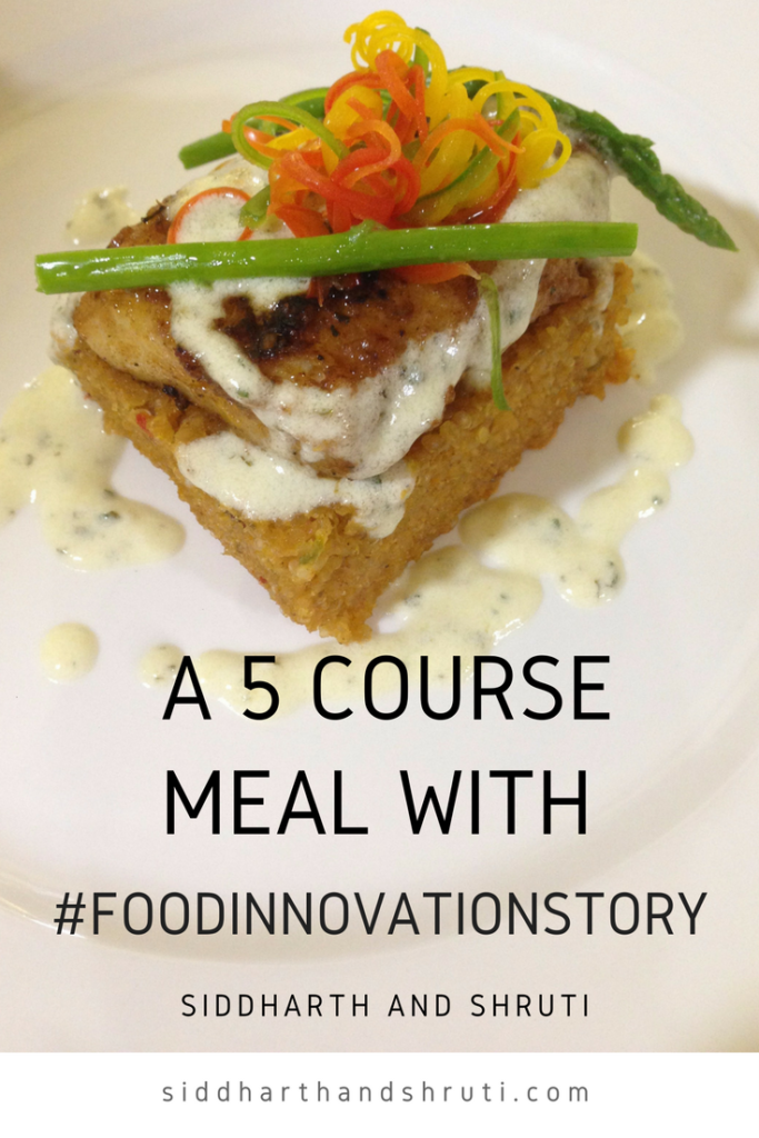 A 5 course meal with Food Innovation Story | Siddharth and Shruti