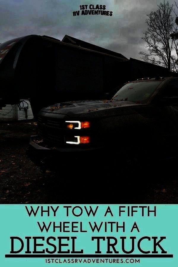 a Diesel Truck Dont quite know how you should tow your RV motorhome fifth wheel trailer camper or travel trailer  Here are some tips and ideas you may want to think about...