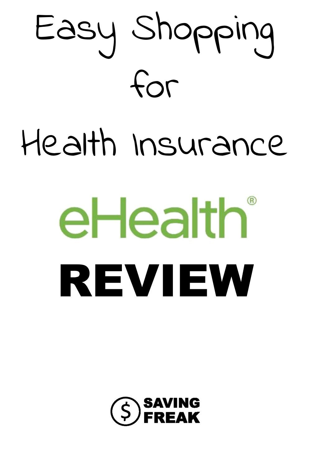 Ehealthinsurance Com Review With Images Health Insurance