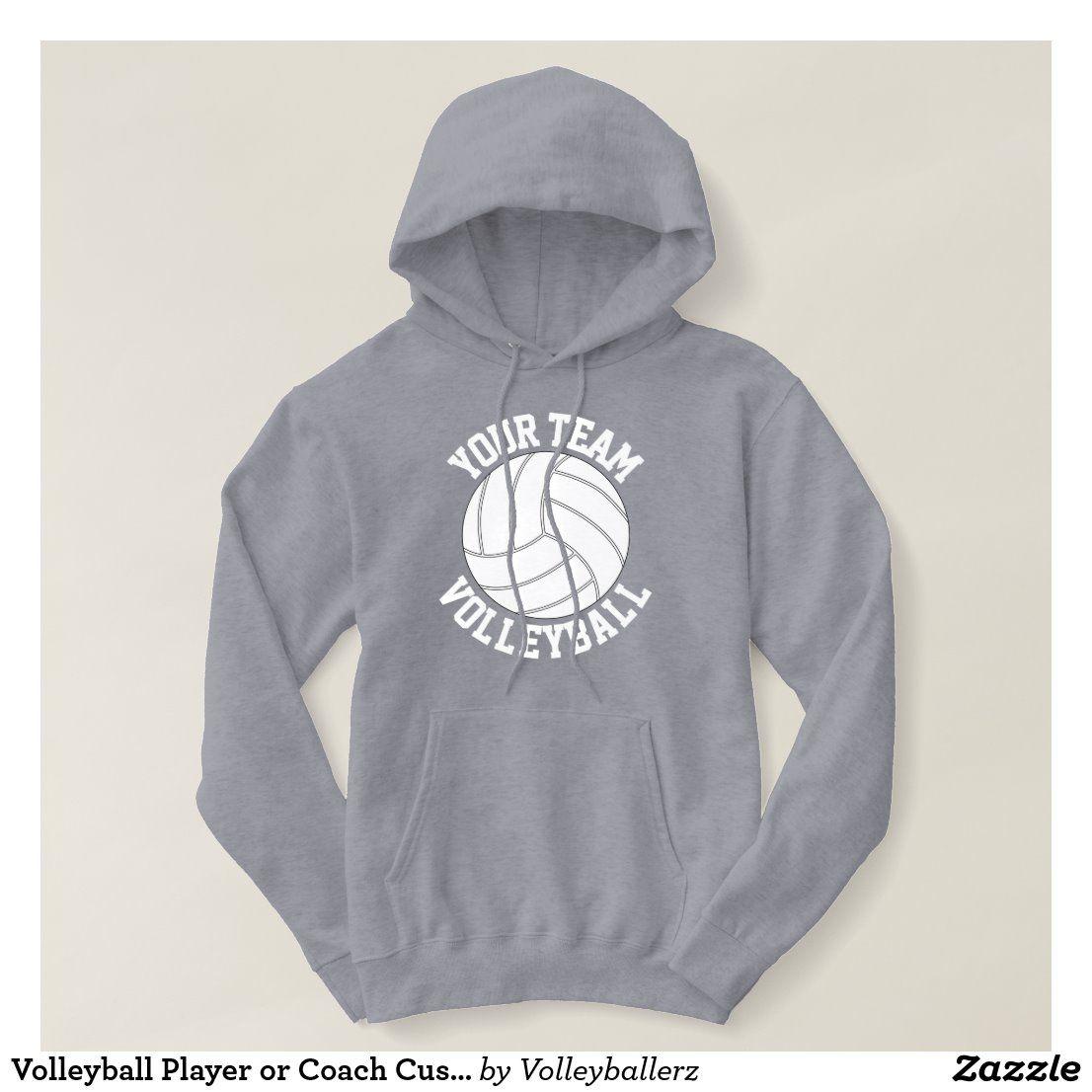 Volleyball Player Or Coach Custom Team Name Sports Hoodie Zazzle Com In 2020 Sports Hoodies Hoodies Hoodies Womens