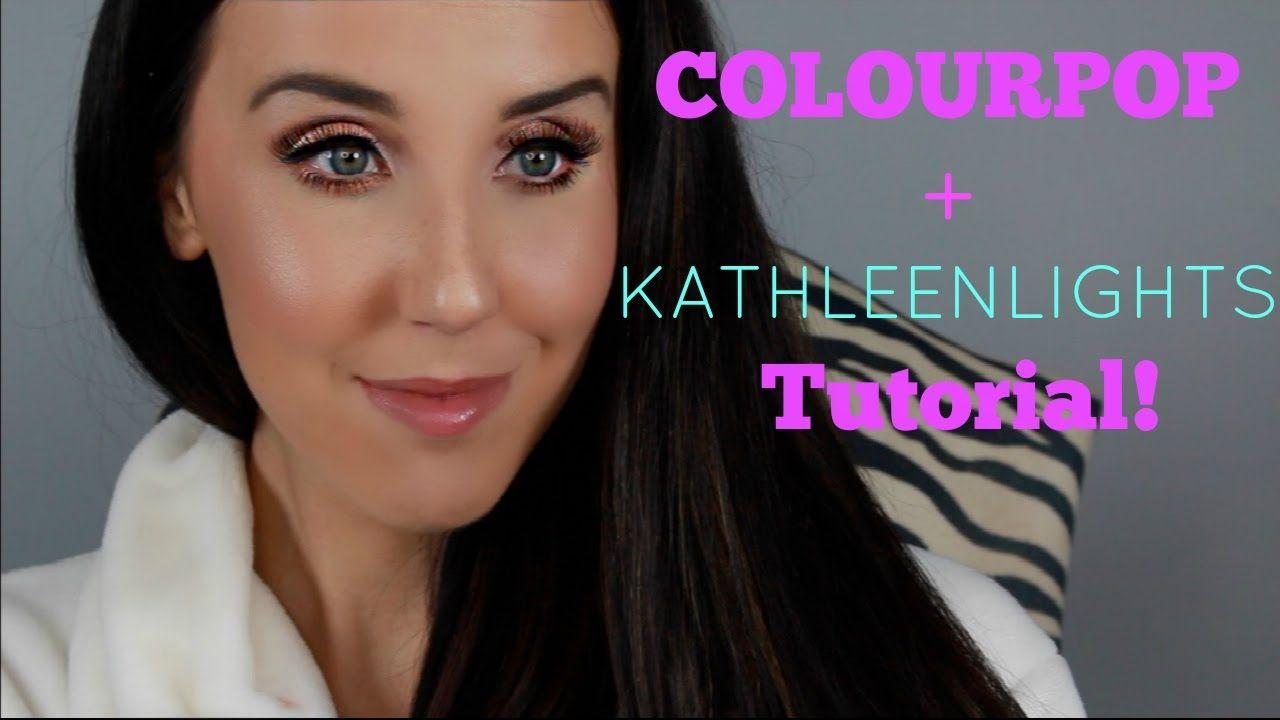 COLOURPOP & KATHLEENLIGHTS TUTORIAL | HANNAH DENTON