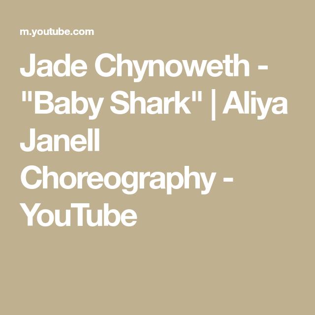 "Jade Chynoweth - ""Baby Shark"" | Aliya Janell Choreography ..."