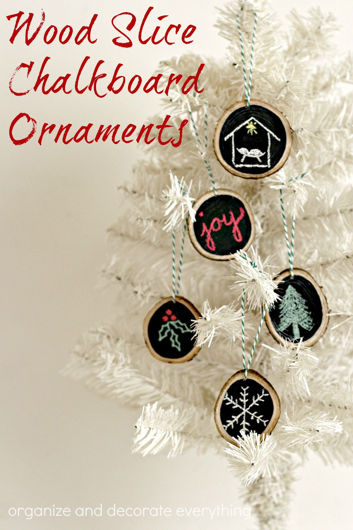 wood slice chalkboard ornaments are fun and easy for the whole family to make Wood Slice Chalkboard Ornaments