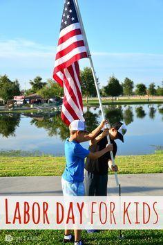 Labor Day for Kids - Fun Ways to Teach your Kids #labordaycraftsforkids