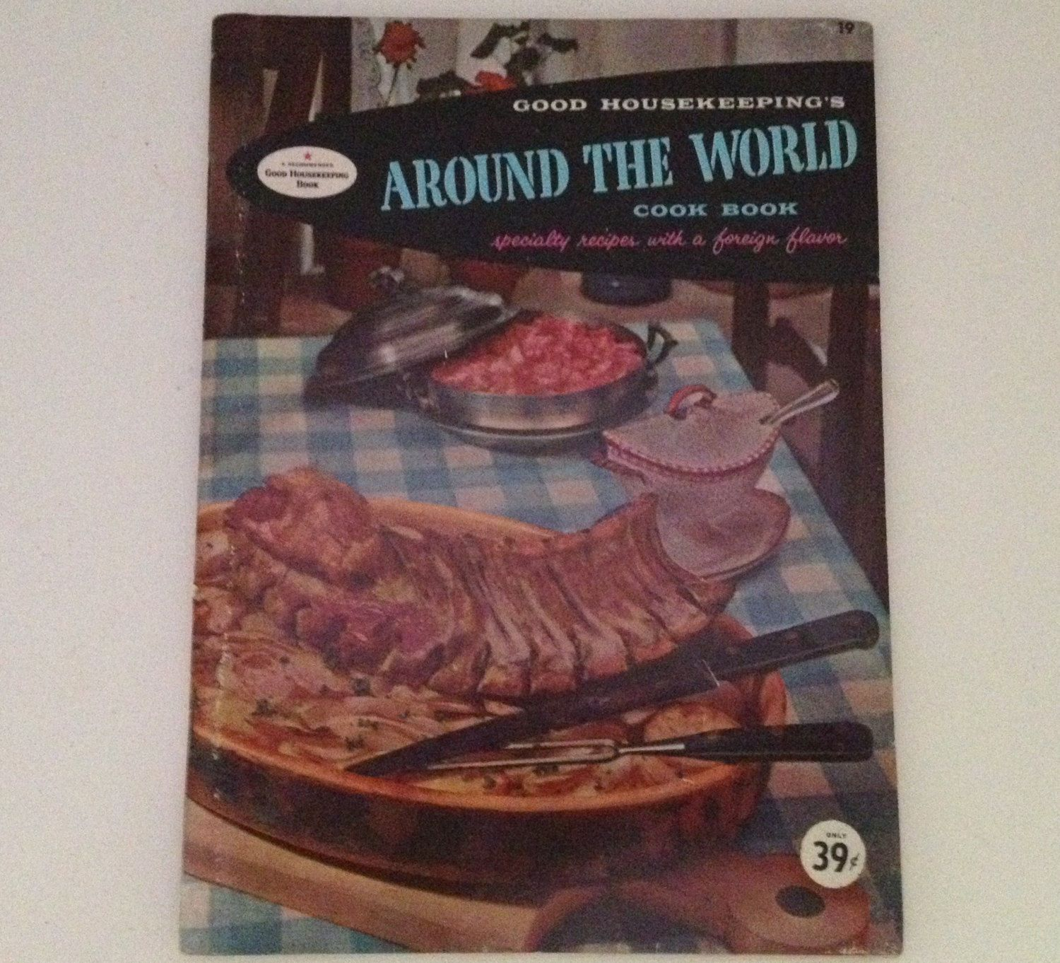 Ethnic Cuisine Book Around The World Cookbook Vintage 1958 Good Housekeeping