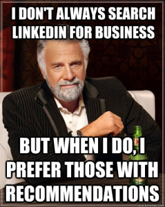 Remember Linkedin For Social Media Marketing I Dont Always Meme Funny Funny Quotes