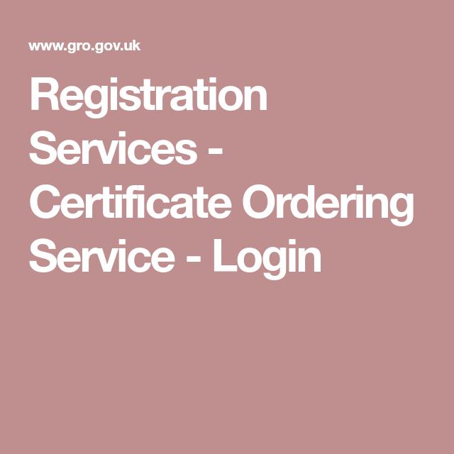 Registration Services Certificate Ordering Service Login