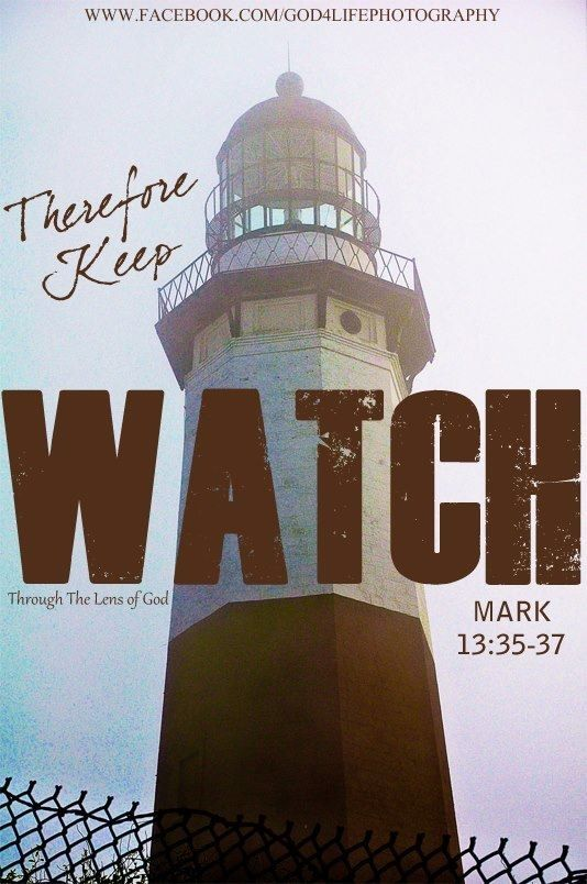 Keep watch   Mark 13:35-37 | Standing on the Promise of God