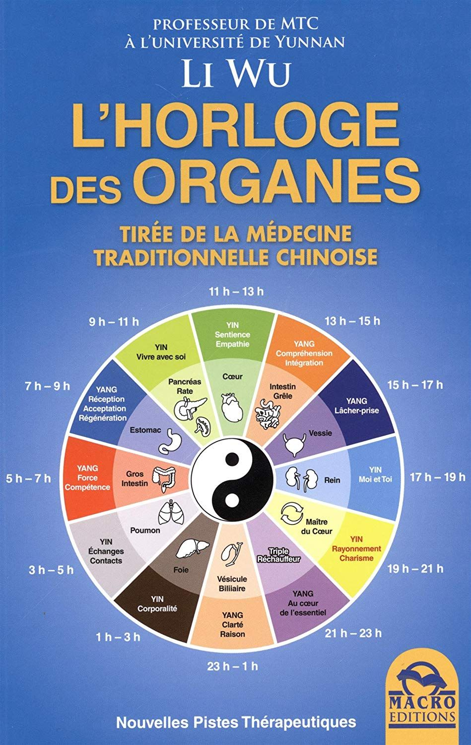 Amazon Fr L Horloge Des Organes Tiree De La Medecine Traditionnelle Chinoise Wu Li Li Medecine Medecine Traditionnelle Chinoise Medecine Traditionnelle