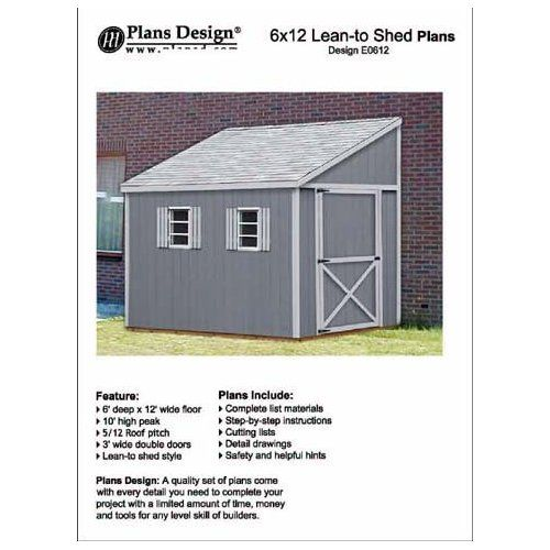 how to build a storage shed lean to style shed plans 6 x 12 plans