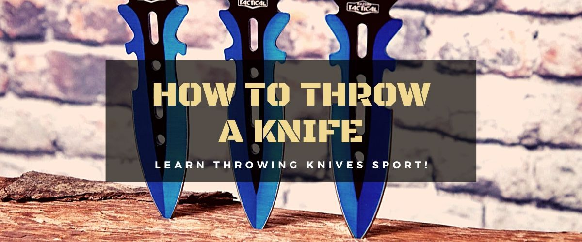 Learn How To Throw A Throwing Knife We Bring A Step By Step Guide On How To Accurately And Perfectly Throw Knives Lear Throwing Knives Knife Cool Knives