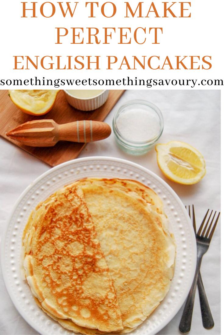 How To Make Perfect English Pancakes English Pancakes Perfect Pancake Recipe Dessert Recipes Easy