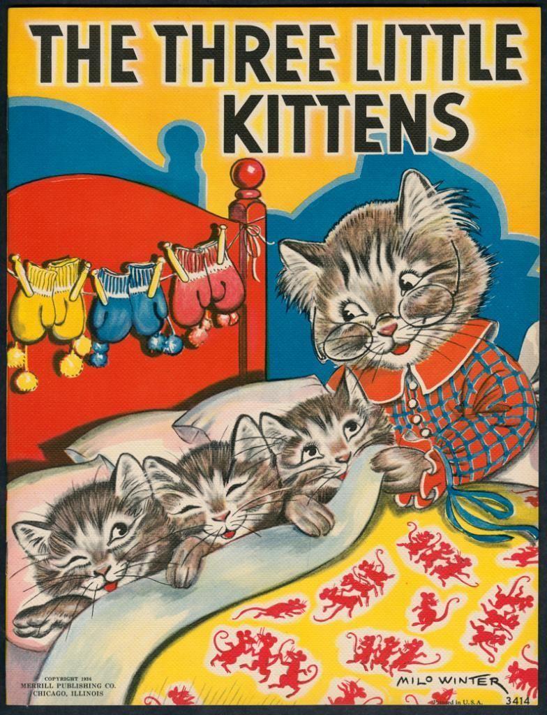 The Three Little Kittens 3414 Merrill 1936 By Milo Winter 4893 Ebay Cats Illustration Cat Art Vintage Illustration