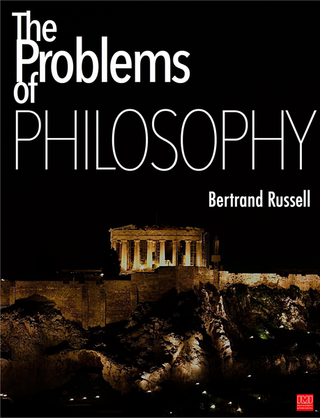 The Problems of Philosophy (1912) is one of Bertrand Russell's attempts to create a brief and accessible guide to the problems of philosophy. Focusing on proble