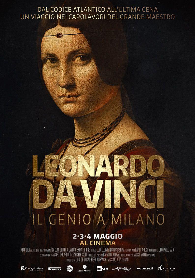Leonardo Da Vinci – Il genio a Milano | Nexo Digital. The Next Cinema Experience