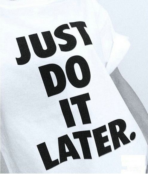 e4c0f58befd Just Do It Later T-Shirt Great lounge shirt or casual dress. 100 ...